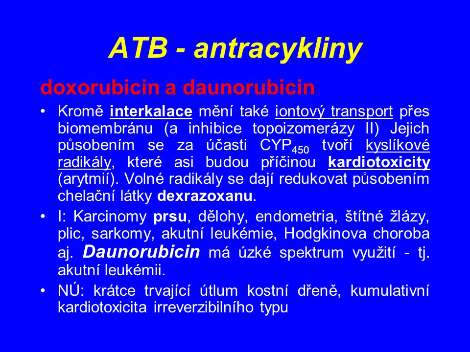ATB - antracykliny doxorubicin a daunorubicin