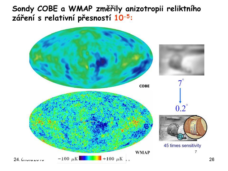 Sondy COBE a WMAP změřily anizotropii reliktního záření s relativní přesností 10-5: