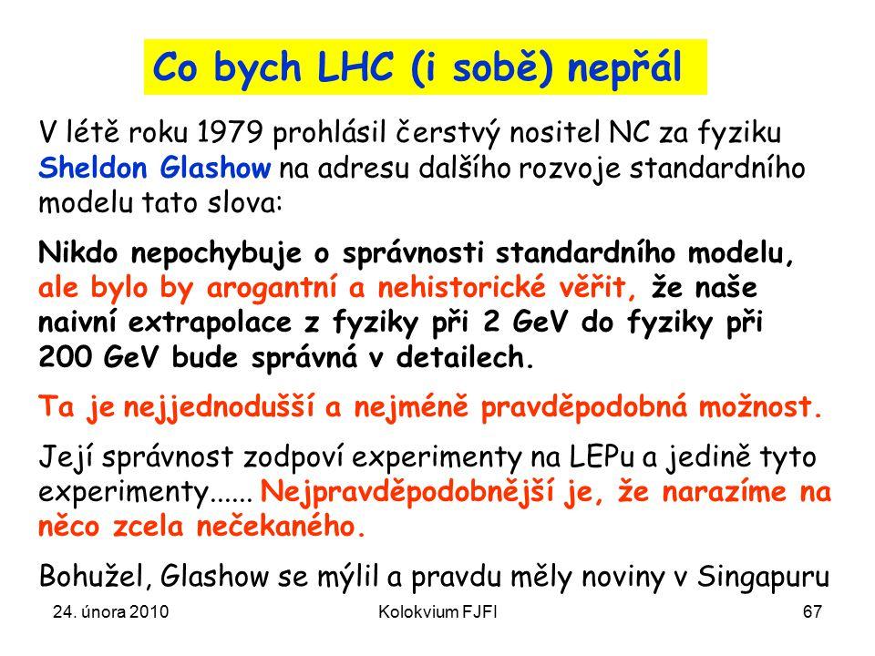 Co bych LHC (i sobě) nepřál