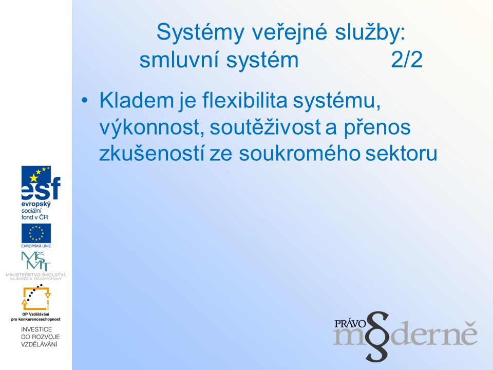 Systémy veřejné služby: smluvní systém 2/2