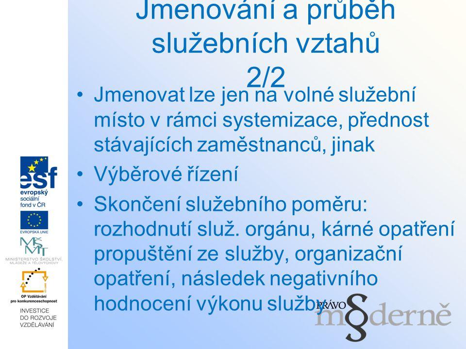 Jmenování a průběh služebních vztahů 2/2
