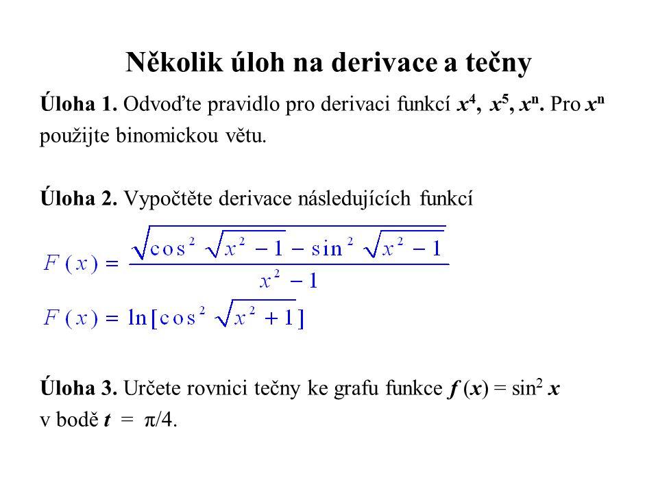 Několik úloh na derivace a tečny