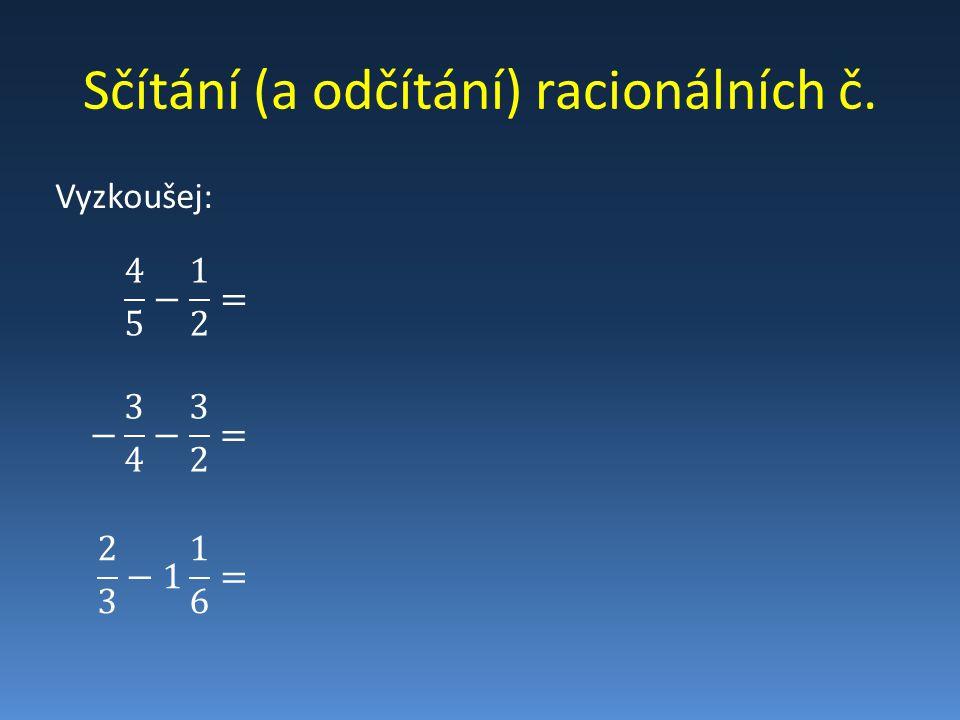 Sčítání (a odčítání) racionálních č.