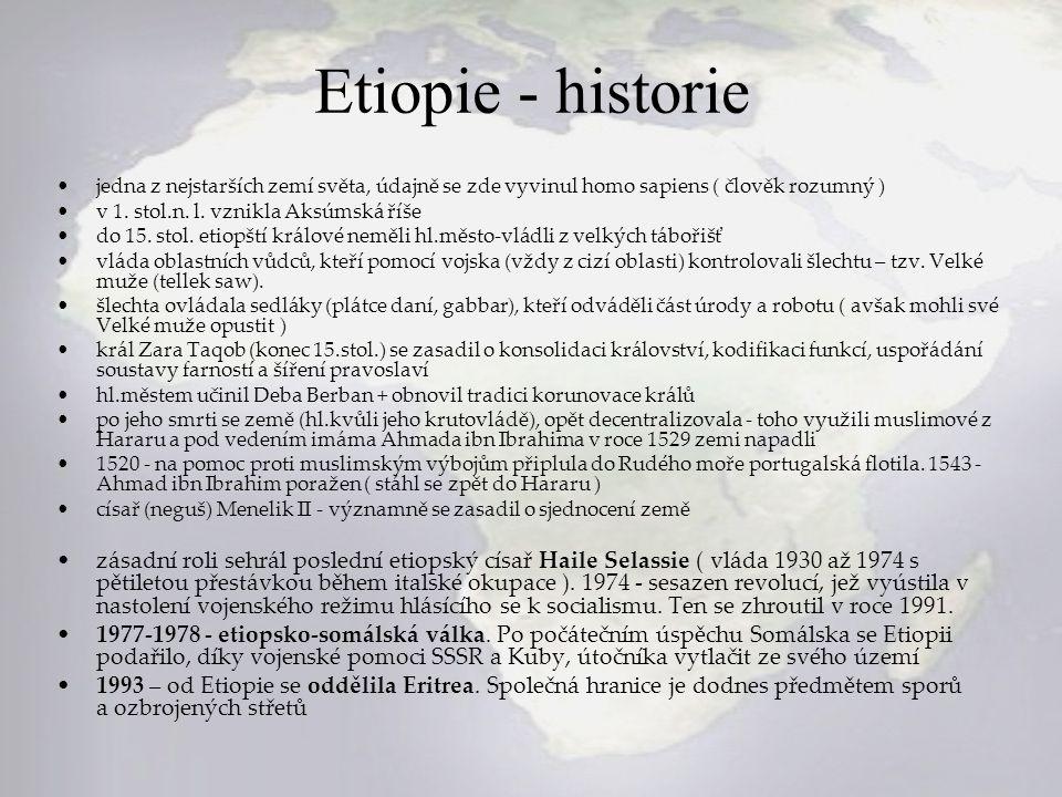 Etiopie - historie jedna z nejstarších zemí světa, údajně se zde vyvinul homo sapiens ( člověk rozumný )