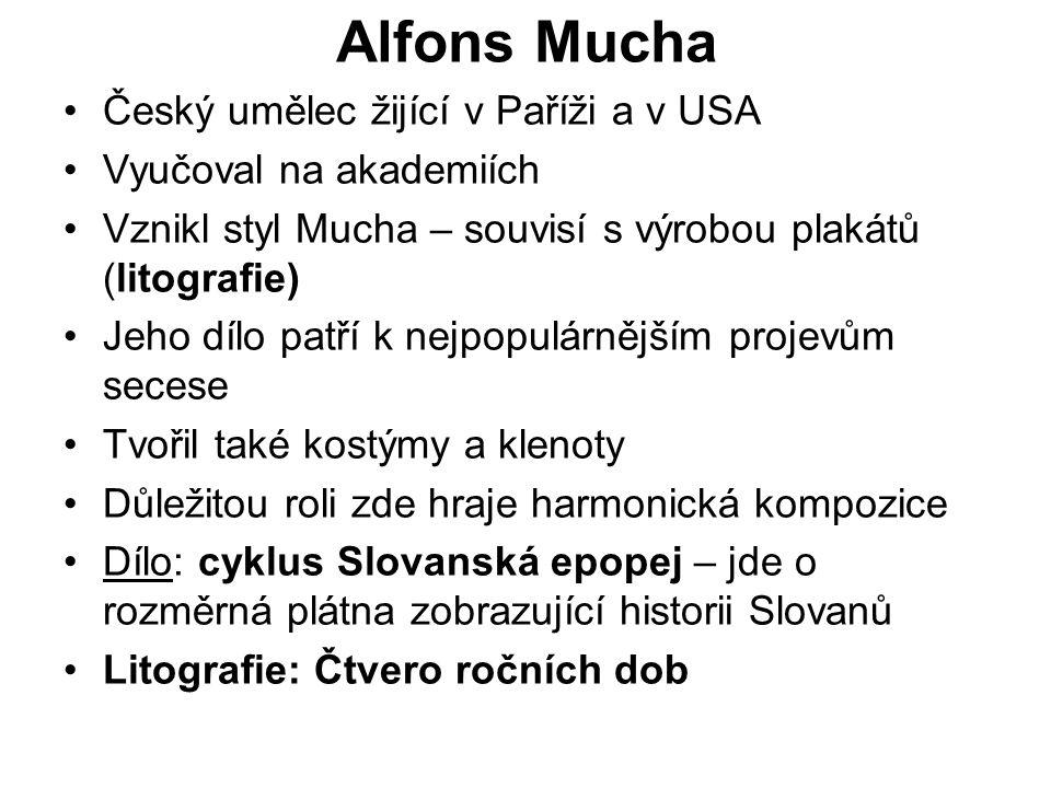 Alfons Mucha Český umělec žijící v Paříži a v USA