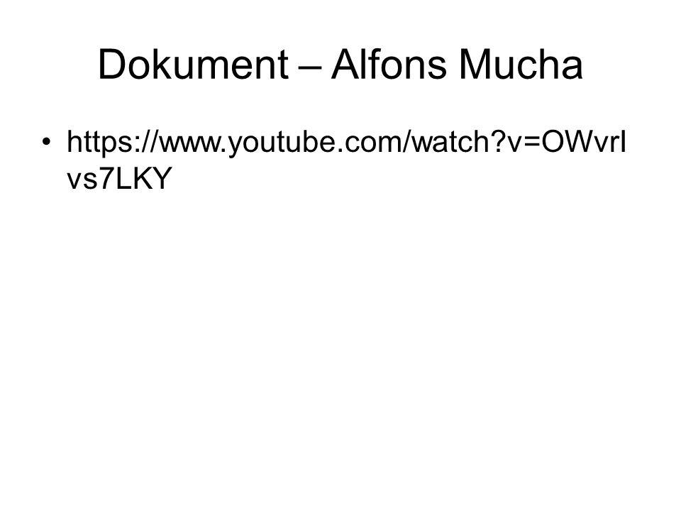 Dokument – Alfons Mucha