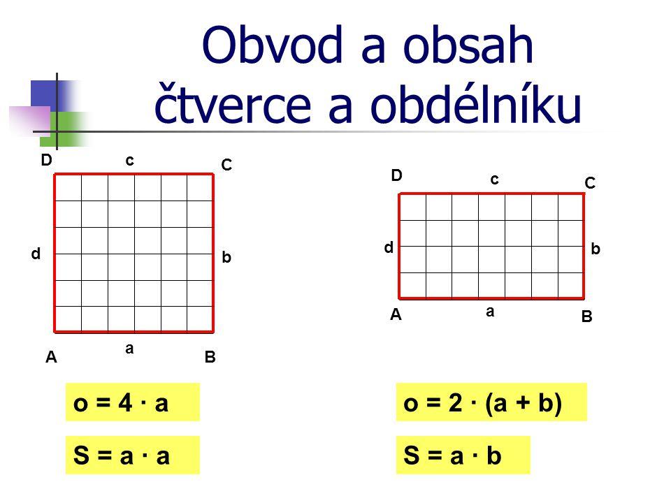 Obvod a obsah čtverce a obdélníku