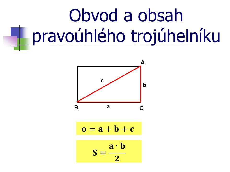 Obvod a obsah pravoúhlého trojúhelníku