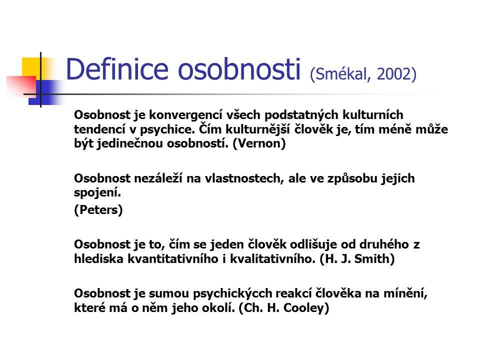 Definice osobnosti (Smékal, 2002)