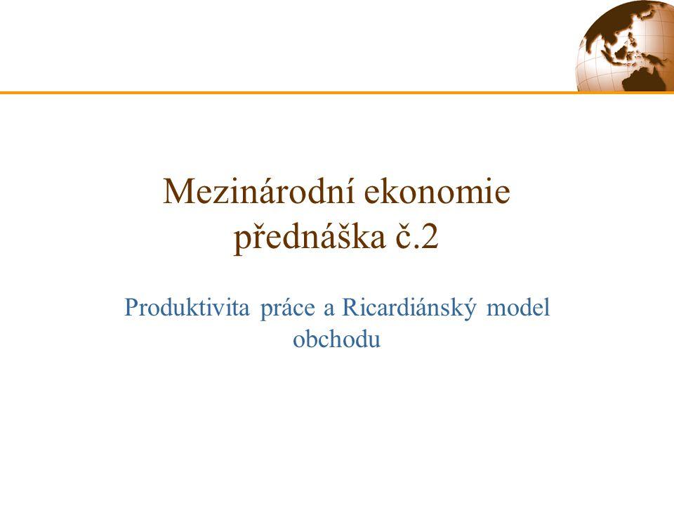 Mezinárodní ekonomie přednáška č.2