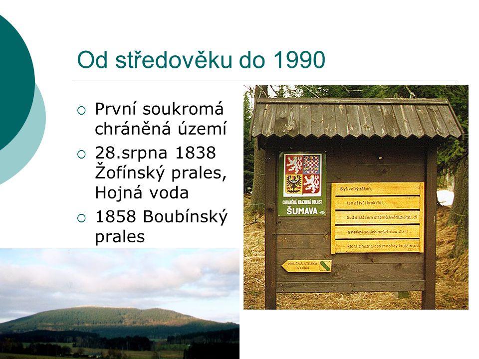 Od středověku do 1990 První soukromá chráněná území