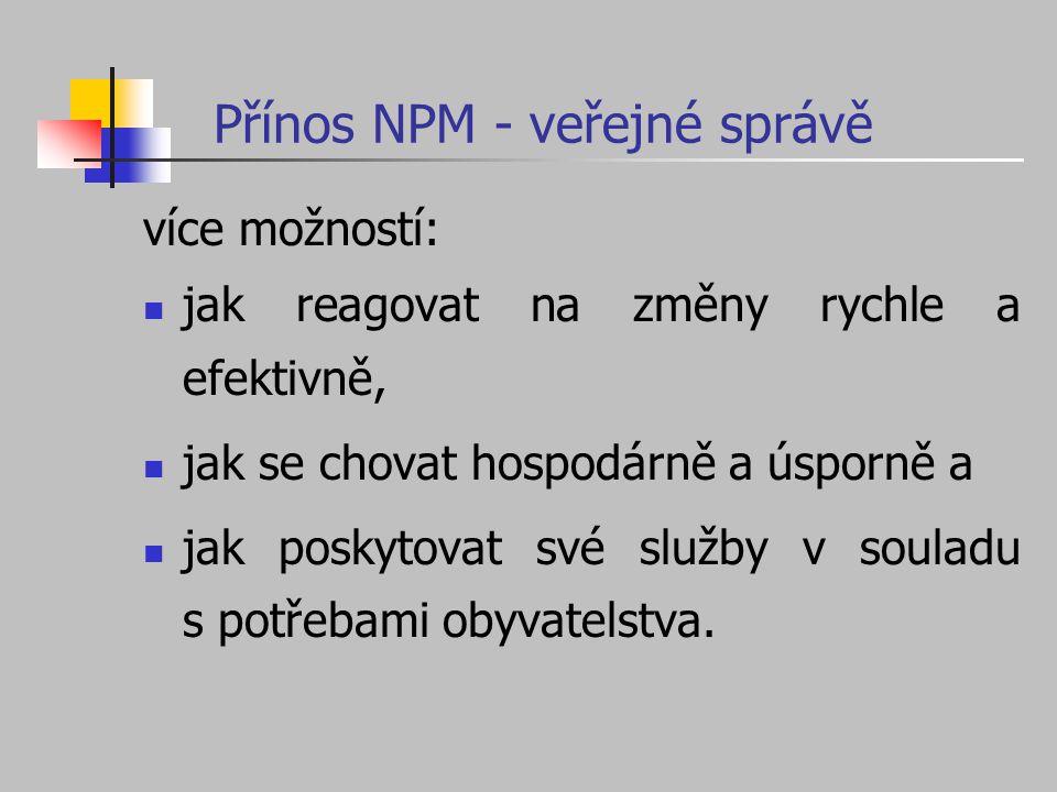 Přínos NPM - veřejné správě