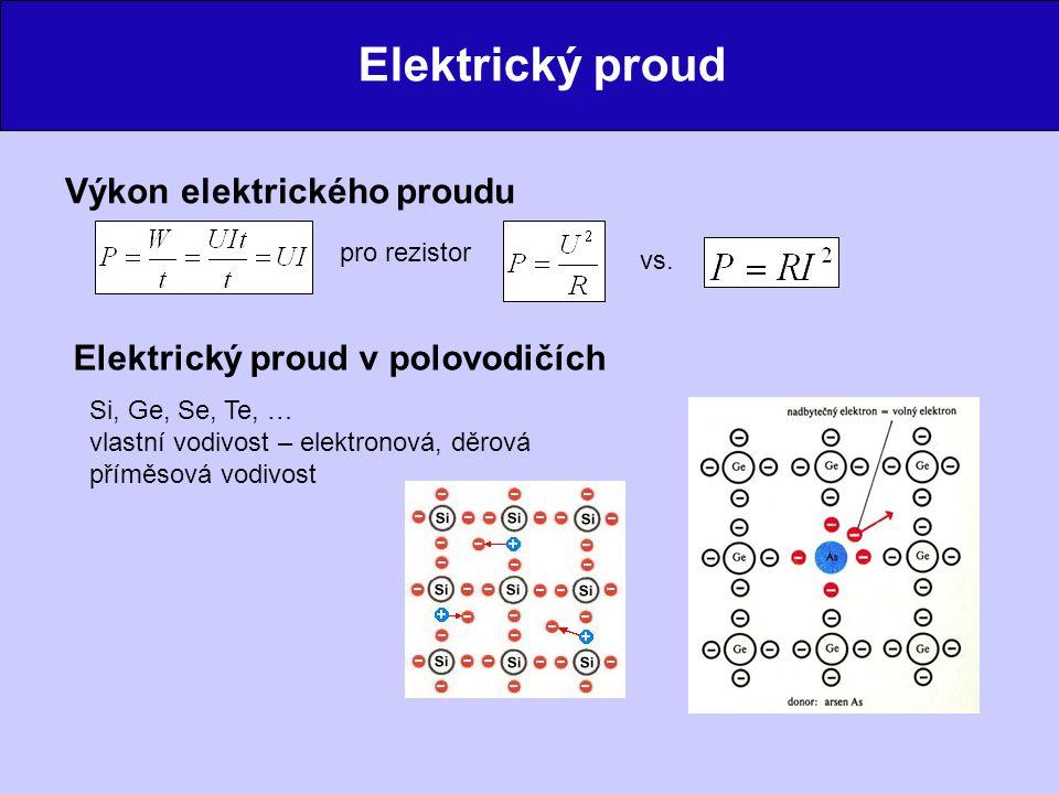 Elektrický proud Výkon elektrického proudu