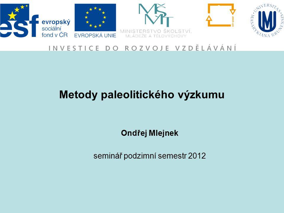 Metody paleolitického výzkumu