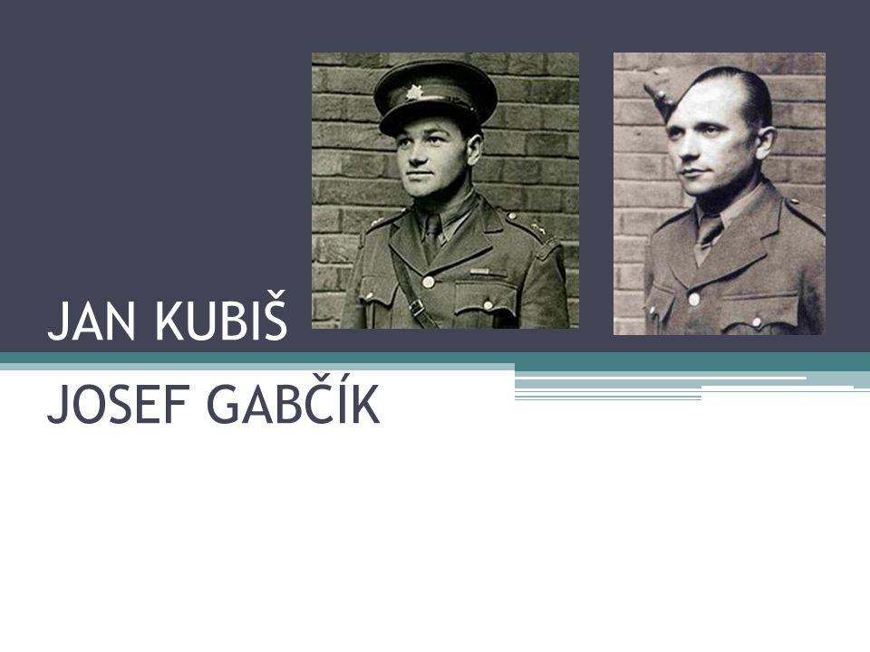 JAN KUBIŠ JOSEF GABČÍK