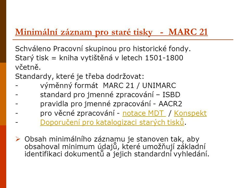Minimální záznam pro staré tisky - MARC 21