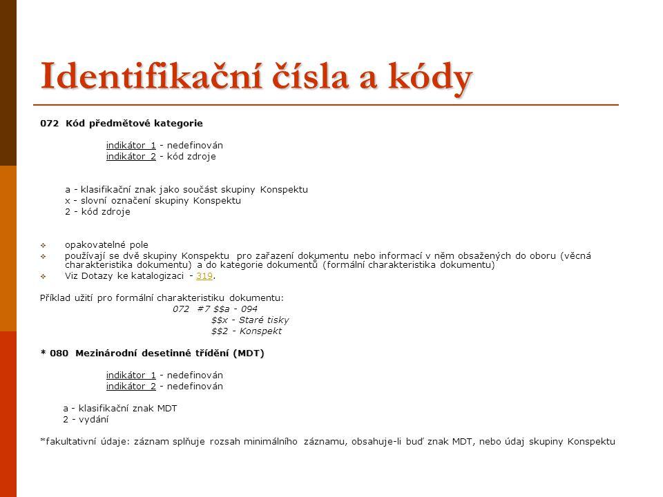 Identifikační čísla a kódy