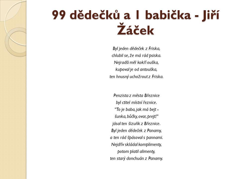99 dědečků a 1 babička - Jiří Žáček