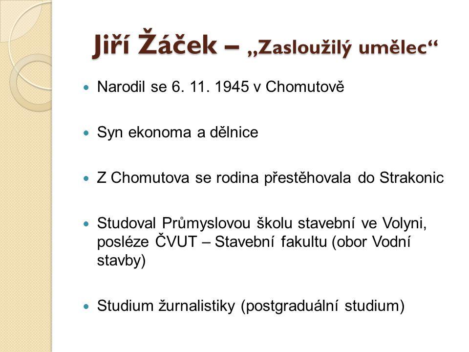 """Jiří Žáček – """"Zasloužilý umělec"""