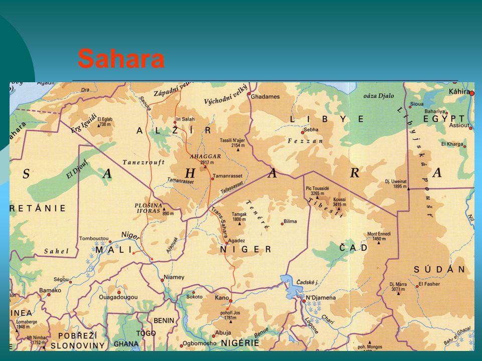 Sahara Rozsáhlé roviny,vodorovně uložené sedimenty,kamenité zvětraliny, pánve. nejrozsáhlejší poušť světa.