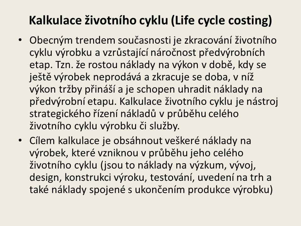 Kalkulace životního cyklu (Life cycle costing)