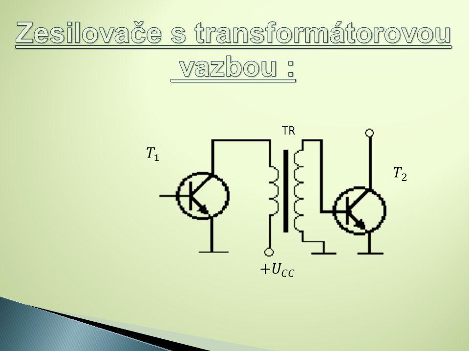 Zesilovače s transformátorovou