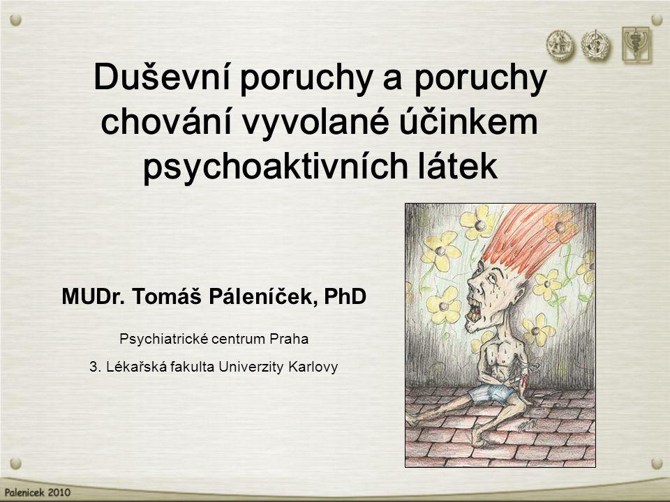 MUDr. Tomáš Páleníček, PhD