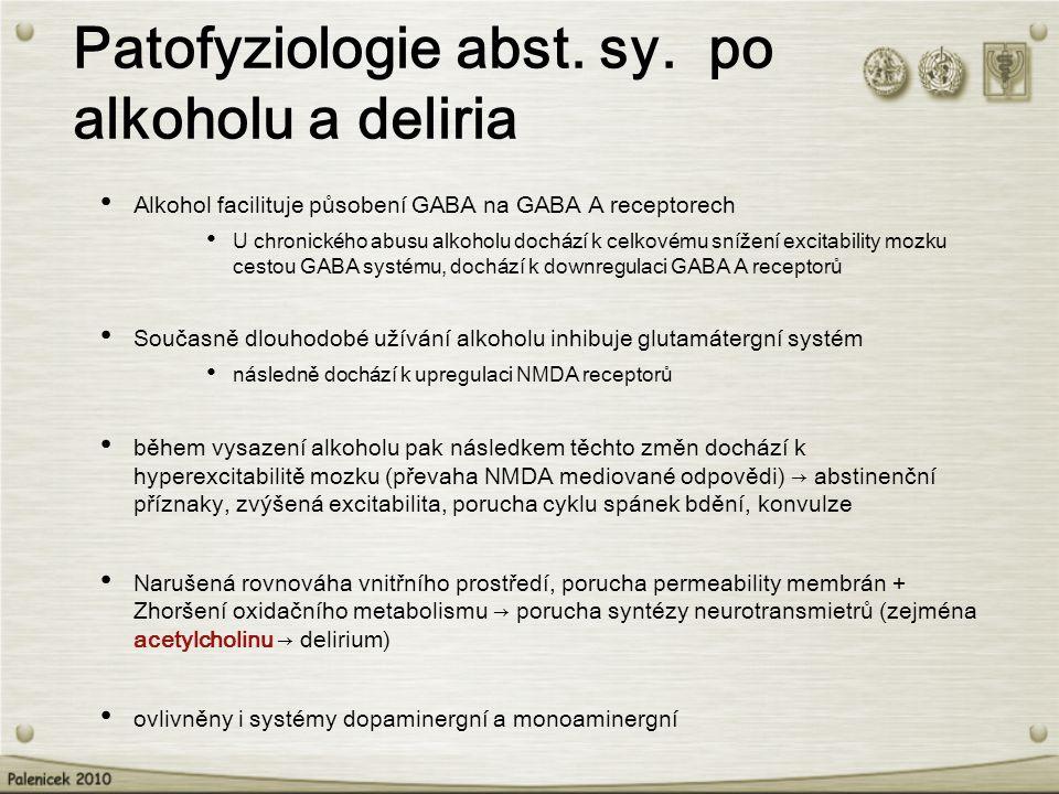 Patofyziologie abst. sy. po alkoholu a deliria