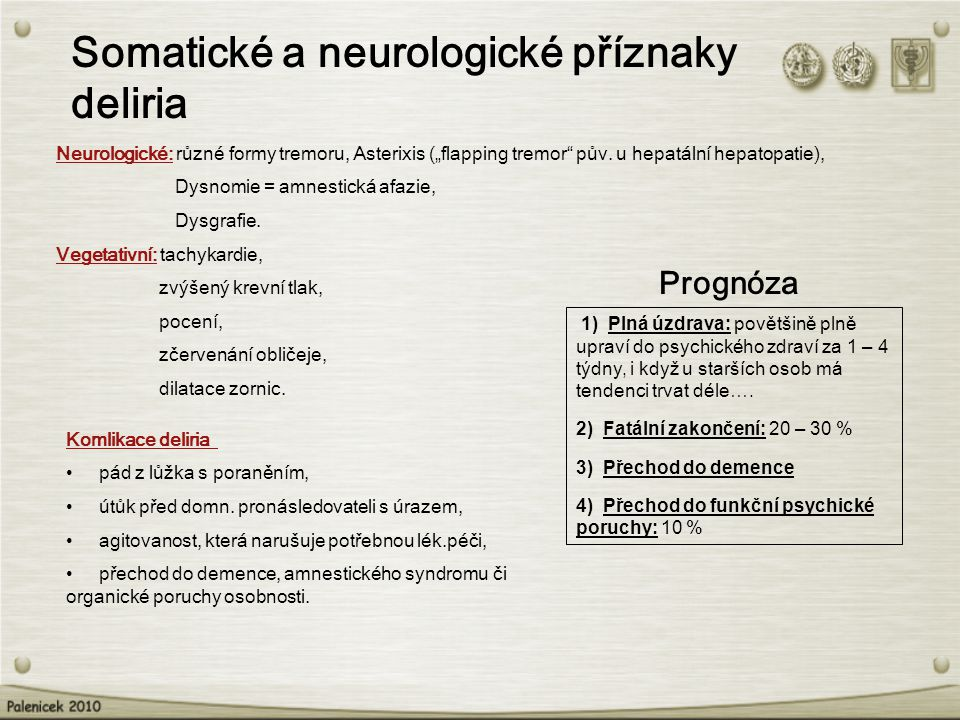 Somatické a neurologické příznaky deliria