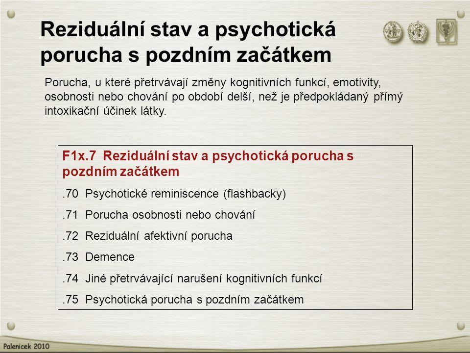 Reziduální stav a psychotická porucha s pozdním začátkem