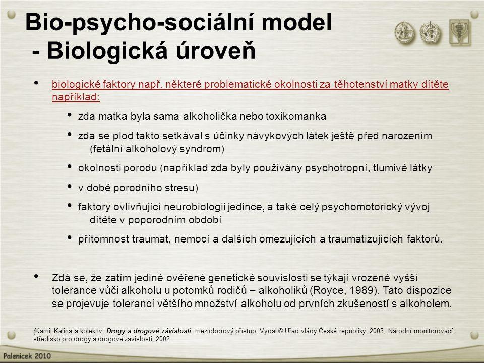 Bio-psycho-sociální model - Biologická úroveň