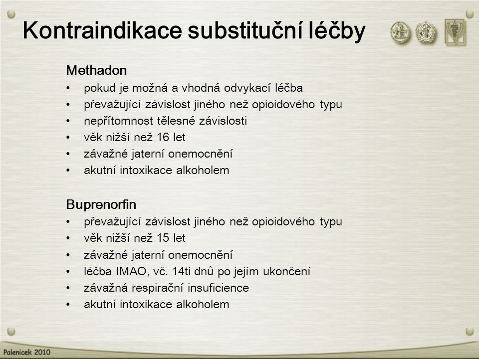 Kontraindikace substituční léčby