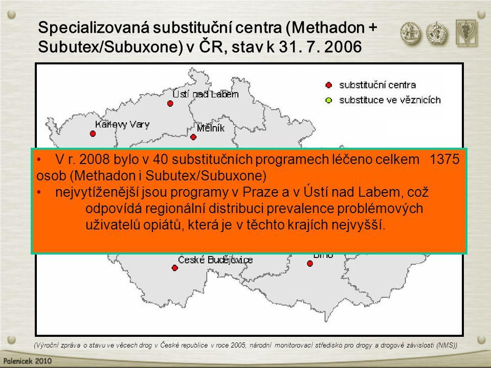 Specializovaná substituční centra (Methadon + Subutex/Subuxone) v ČR, stav k 31. 7. 2006