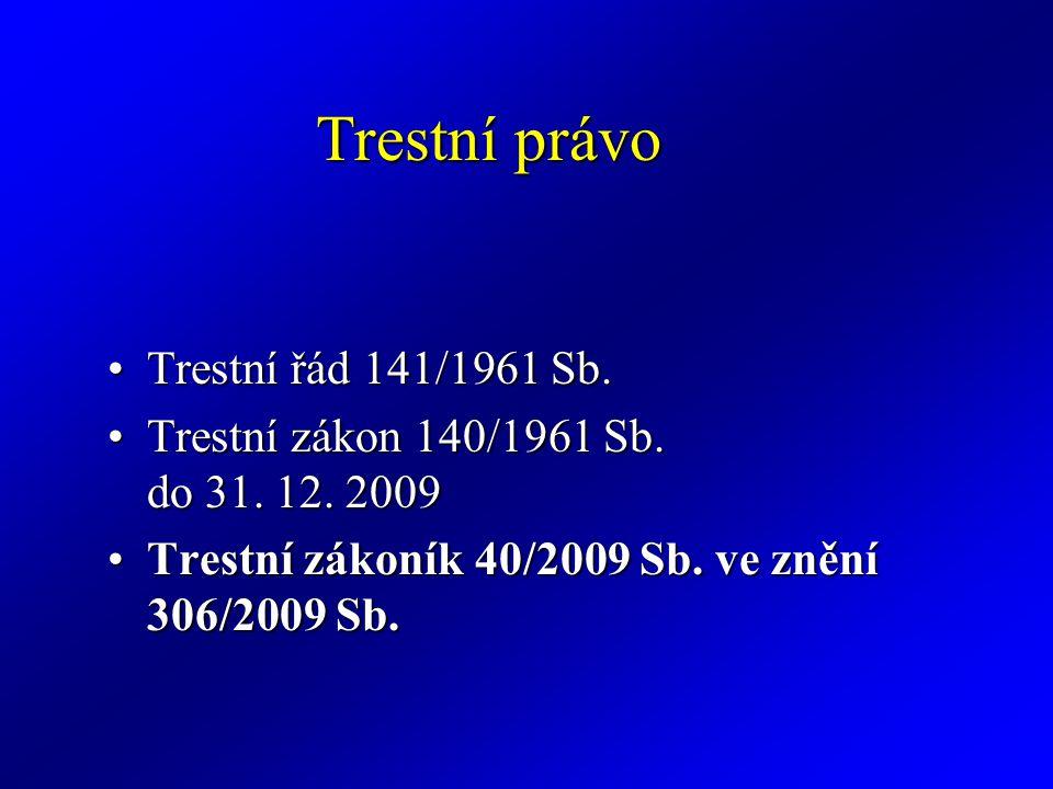 Trestní právo Trestní řád 141/1961 Sb.