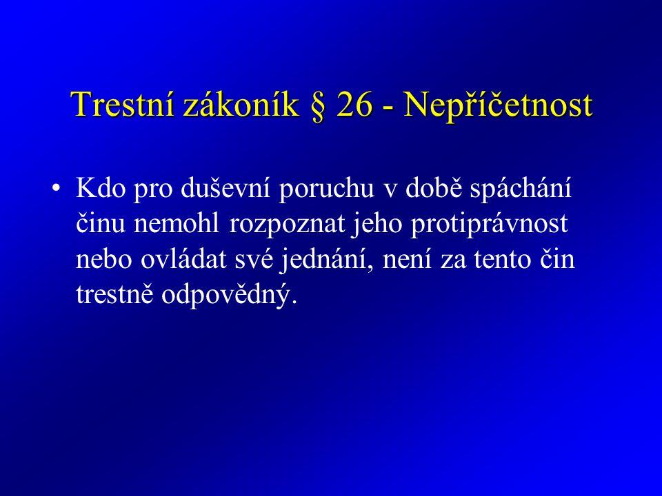 Trestní zákoník § 26 - Nepříčetnost