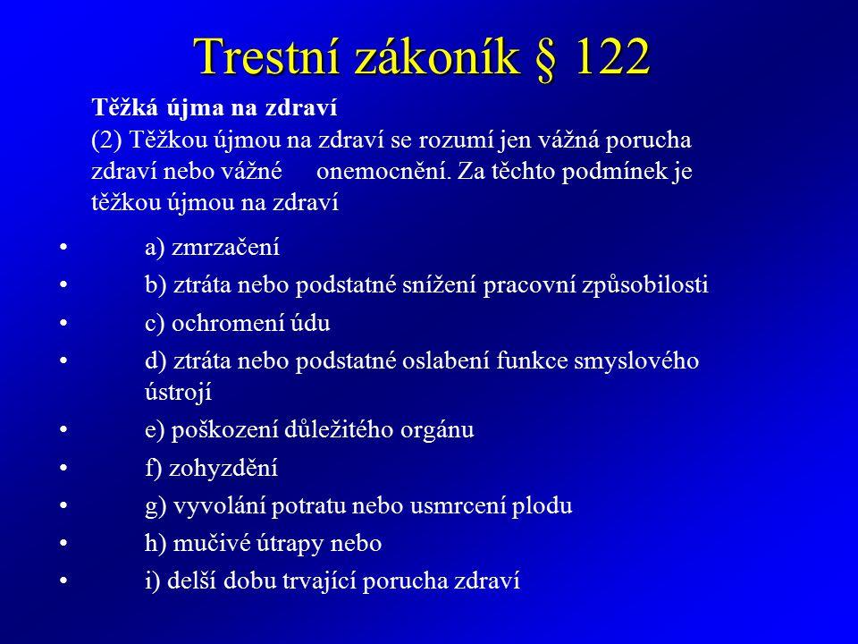 Trestní zákoník § 122