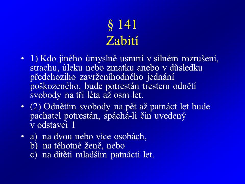 § 141 Zabití