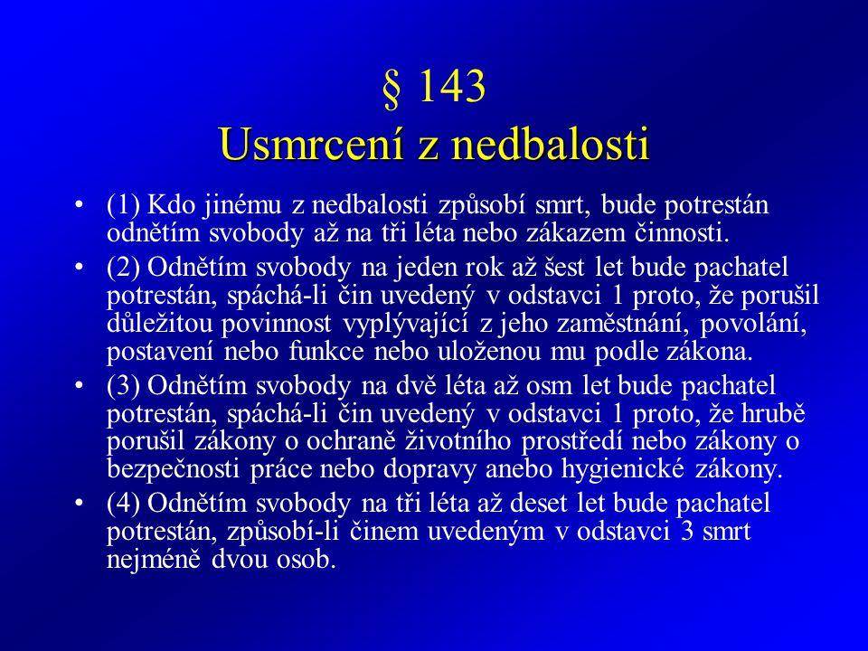 § 143 Usmrcení z nedbalosti