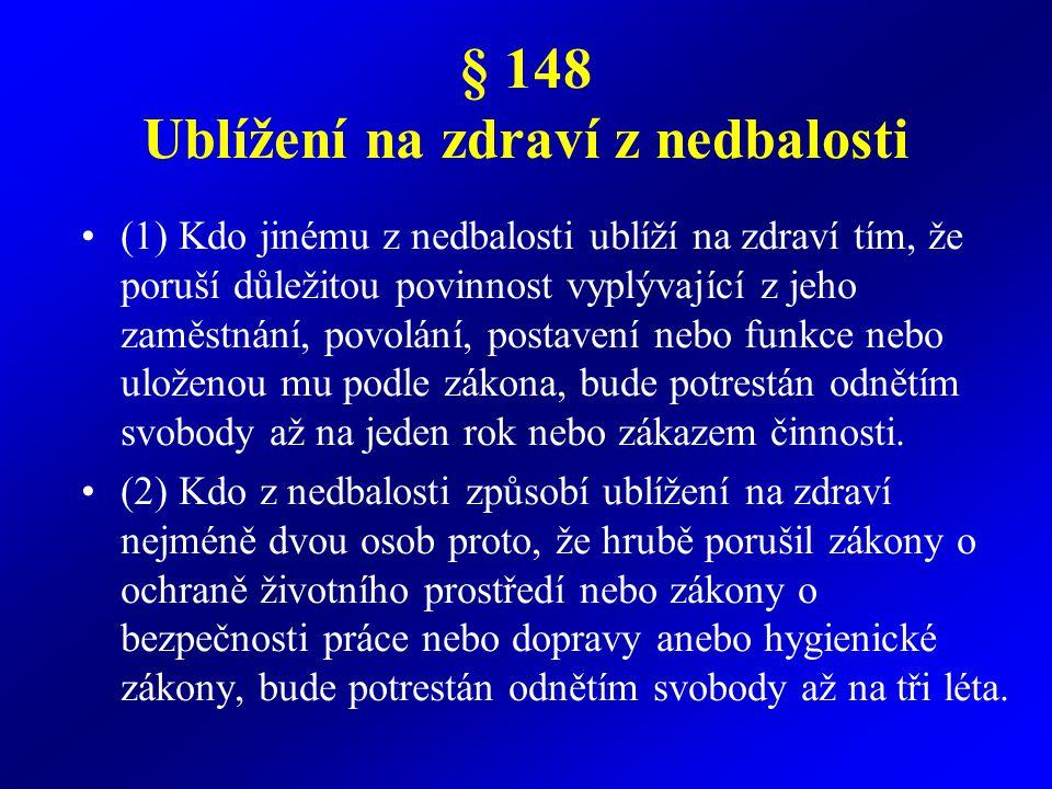 § 148 Ublížení na zdraví z nedbalosti