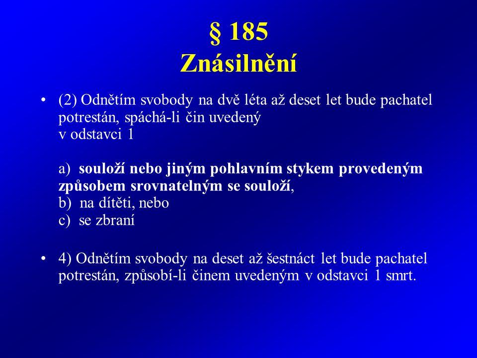 § 185 Znásilnění