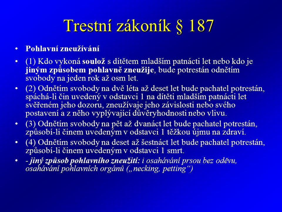 Trestní zákoník § 187 Pohlavní zneužívání