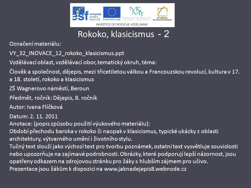 Rokoko, klasicismus - 2 Označení materiálu: