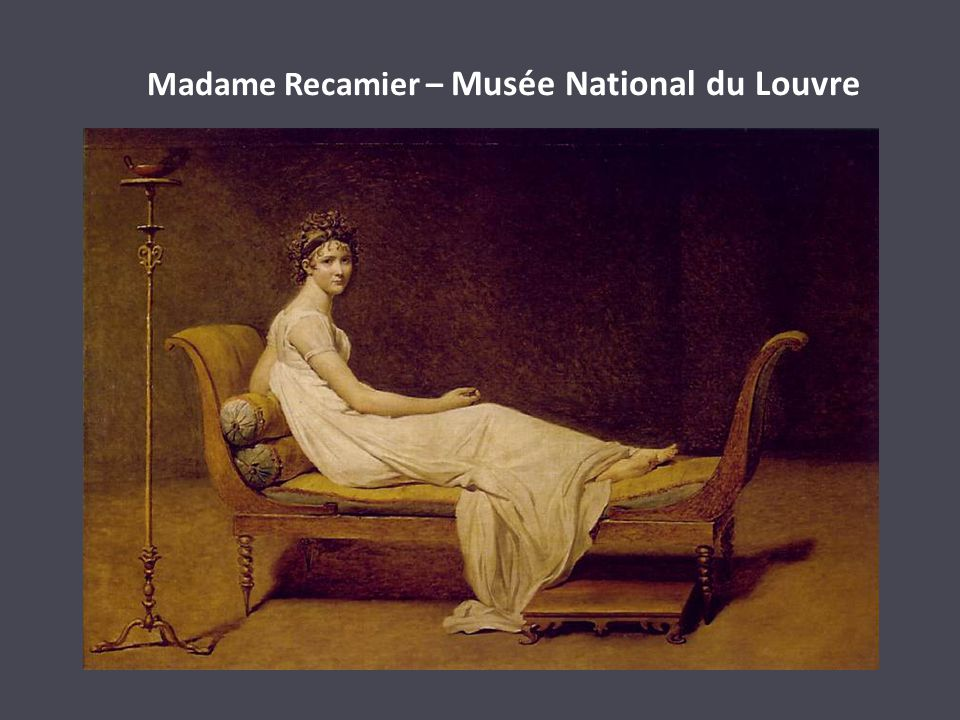 Madame Recamier – Musée National du Louvre