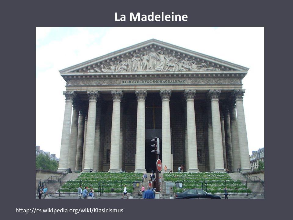 La Madeleine httap://cs.wikipedia.org/wiki/Klasicismus