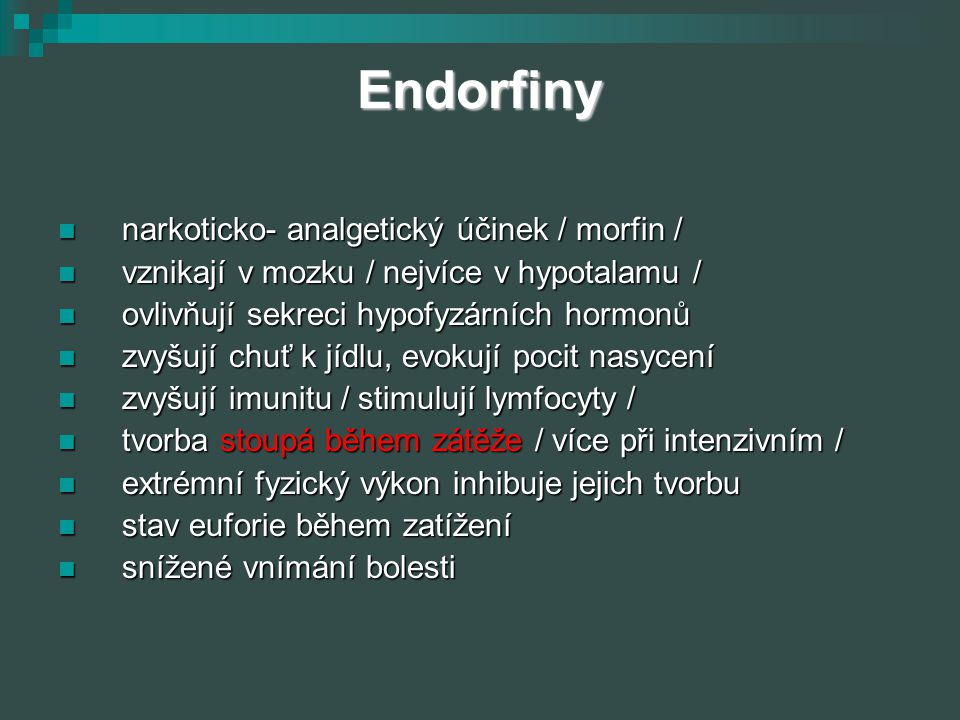 Endorfiny narkoticko- analgetický účinek / morfin /
