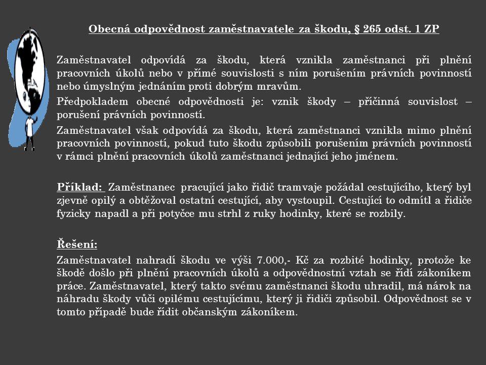 Obecná odpovědnost zaměstnavatele za škodu, § 265 odst. 1 ZP