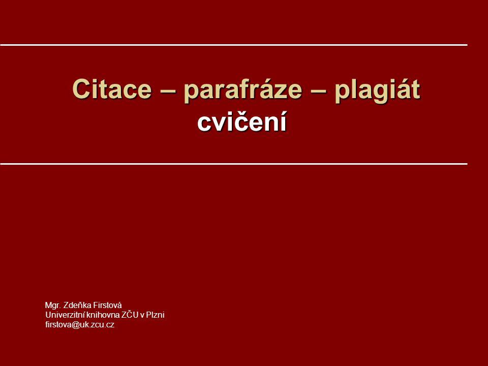 Citace – parafráze – plagiát cvičení