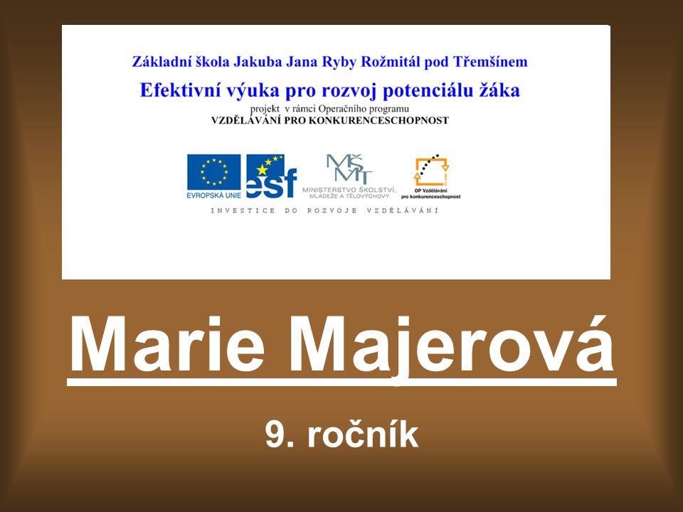 Marie Majerová 9. ročník