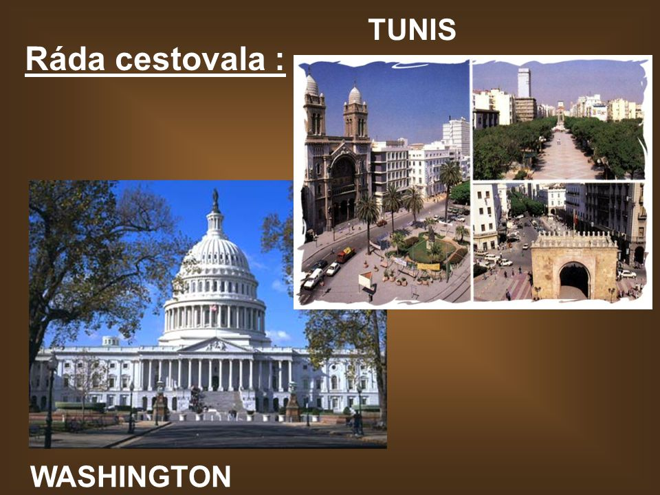 TUNIS Ráda cestovala : WASHINGTON