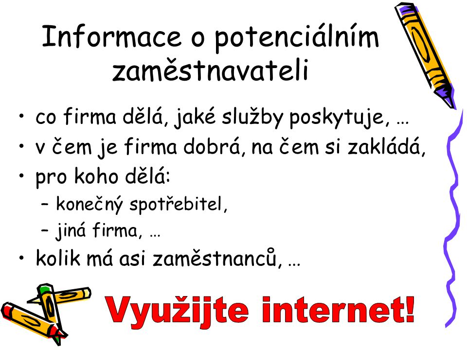 Informace o potenciálním zaměstnavateli
